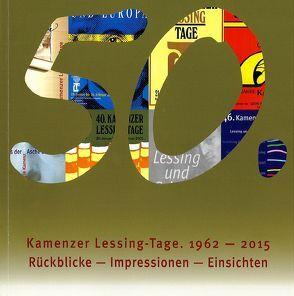 50. Kamenzer Lessing-Tage 1962 – 2015 von Fratzke,  Dieter, Kaufmann,  Sylke, Off,  Carsta