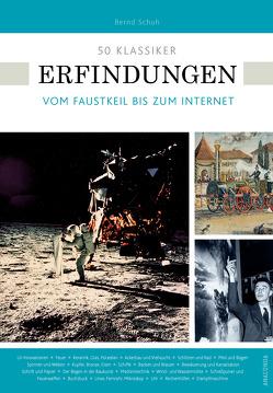 50 Klassiker Erfindungen von Schuh,  Bernd
