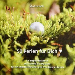 50 Perlen für Dich von Martina,  Eyth