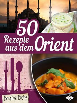 50 Rezepte aus dem Orient von Pelser,  Stephanie