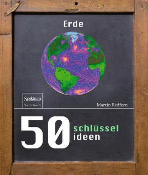 50 Schlüsselideen Erde von Hintermaier-Erhard,  Gerd, Redfern,  Martin