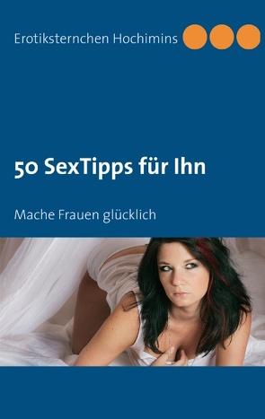 50 SexTipps für Ihn von Hochimins,  Erotiksternchen