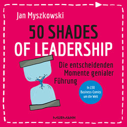50 Shades of Leadership von Myszkowski,  Jan
