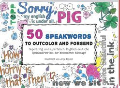 50 Speakwords to outcolour and forsend von Kipper,  Anja