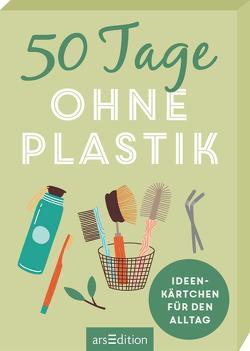 50 Tage ohne Plastik. Ideenkärtchen für den Alltag von Löhr,  Alexandra