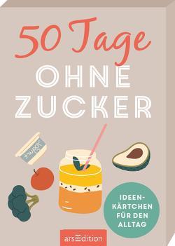 50 Tage ohne Zucker. Ideenkärtchen für den Alltag