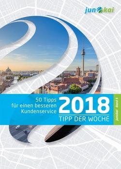 50 TIPPS FÜR EINEN BESSEREN KUNDENSERVICE – BAND 5 von GmbH,  junokai