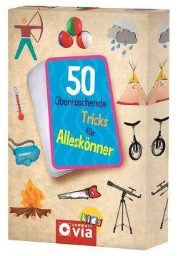 50 überraschende Tricks für Alleskönner von Dissen,  Angelika, Fritz,  Sabine, Otte,  Astrid, Pöppelmann,  Christa