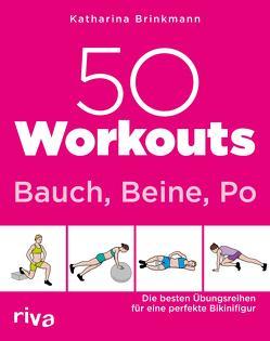 50 Workouts – Bauch, Beine, Po von Brinkmann,  Katharina