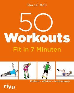 50 Workouts – Fit in 7 Minuten von Doll,  Marcel