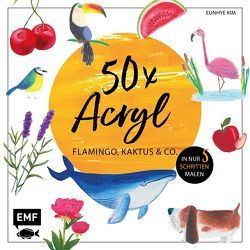 50 x Acryl – Flamingo, Kaktus und Co. von Kim ,  Eunhye