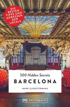 500 Hidden Secrets Barcelona von Cloostermans,  Mark