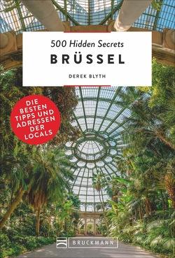 500 Hidden Secrets Brüssel von Blyth,  Derek