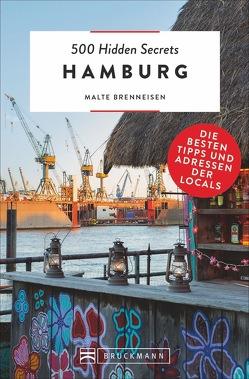 500 Hidden Secrets Hamburg von Brenneisen,  Malte