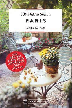 500 Hidden Secrets Paris von Farman,  Marie, Tönnies,  Sabine