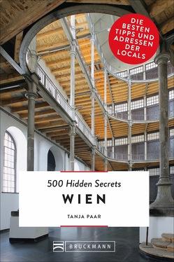 500 Hidden Secrets Wien von Paar,  Tanja, Reiserer,  Kate