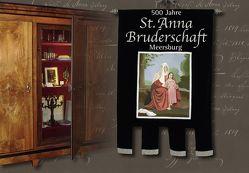 500 Jahre St. Annabruderschaft Meersburg von Brütsch,  Martin, Foege,  Lisa, Frey,  Heinrich, Schmäh,  Manfred, Stutz,  Kathrin