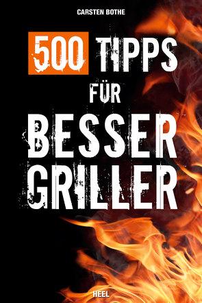 500 Tipps für Bessergriller von Bothe,  Carsten