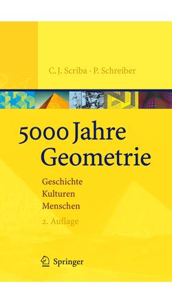 5000 Jahre Geometrie von Schreiber,  Peter, Scriba,  Christoph J.
