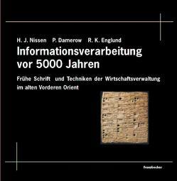 5000 Jahre Informationsverarbeitung von Damerow,  Peter, Englund,  Robert K, Nissen,  Hans