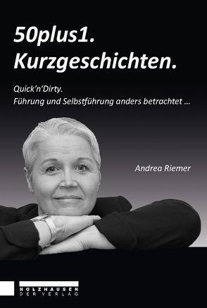 50plus1 Kurzgeschichten von Riemer,  Andrea