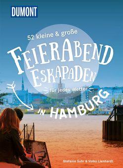 52 kleine & große Feierabend-Eskapaden in Hamburg von Lienhardt,  Volko, Sohr,  Stefanie