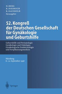 52. Kongreß der Deutschen Gesellschaft für Gynäkologie und Geburtshilfe von Berg,  D., Diedrich,  K., Rauskolb,  R.