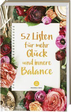 52 Listen für mehr Glück und innere Balance von Seal,  Moorea