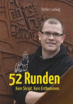52 Runden von Ludwig,  Stefan