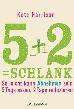 5+2= schlank von Harrison,  Kate, Lichtner,  Gabriele
