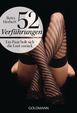 52 Verführungen von Herbert,  Betty, Zeltner,  Henriette