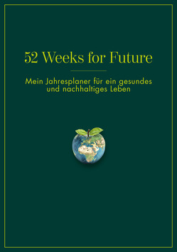 52 Weeks for Future