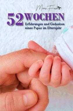 52 Wochen von Fuchs,  Marc