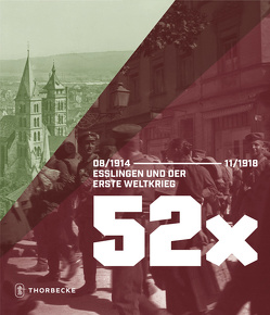52 x Esslingen und der Erste Weltkrieg