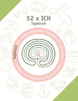 52 x ich – Tagebuch von Kauschat,  Irmtraud, Schulze,  Birgit