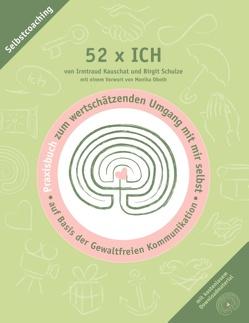 52 x ICH – Praxisbuch von Kauschat,  Irmtraud, Schulze,  Birgit
