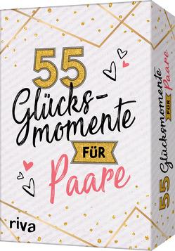 55 Glücksmomente für Paare von Bartels,  Leonie