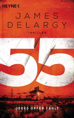 55 – Jedes Opfer zählt von Delargy,  James, Wagner,  Alexander