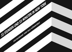 55 Stunden und 35 Minuten in New York von Hünerfürst,  Nils