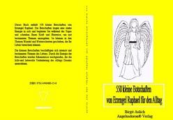 550 kleine Botschaften von Erzengel Raphael für den Alltag von Aulich,  Birgit
