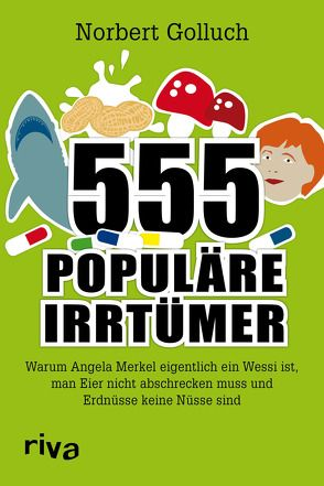 555 populäre Irrtümer von Golluch,  Norbert