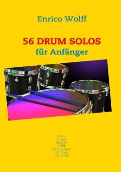 56 Drum Solos von Wolff,  Enrico