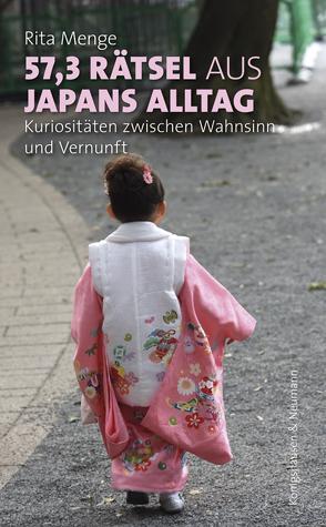 57,3 Rätsel aus Japans Alltag von Menge,  Rita