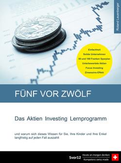 5vor12 Das Aktien Investing Lernprogramm von Leuenberger,  Roland