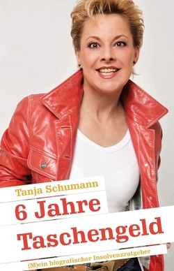 6 Jahre Taschengeld von Frohnecke,  Eberhard, Schumann,  Tanja