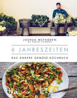 6 Jahreszeiten von Holmberg,  Martha, McFadden,  Joshua