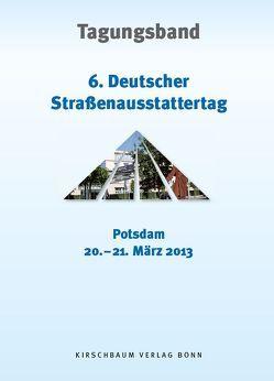 6. Straßenausstattertag 2013