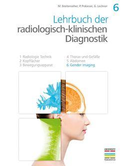 6. Teil Gender Imaging von Breitenseher,  Martin, Lechner,  Gerhard, Pokieser,  Peter