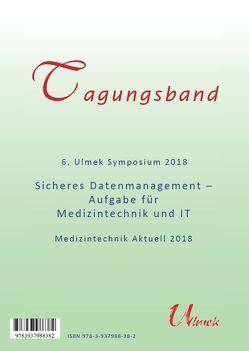 6. Ulmek Symposium 2018 – Medizintechnik Aktuell