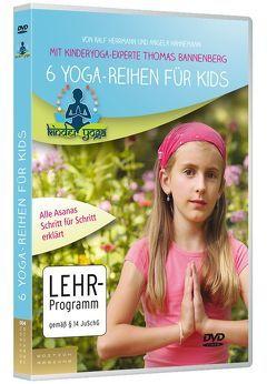 6 Yoga-Reihen für Kids von Bannenberg,  Thomas, Hahnemann,  Angela, Herrmann,  Ralf